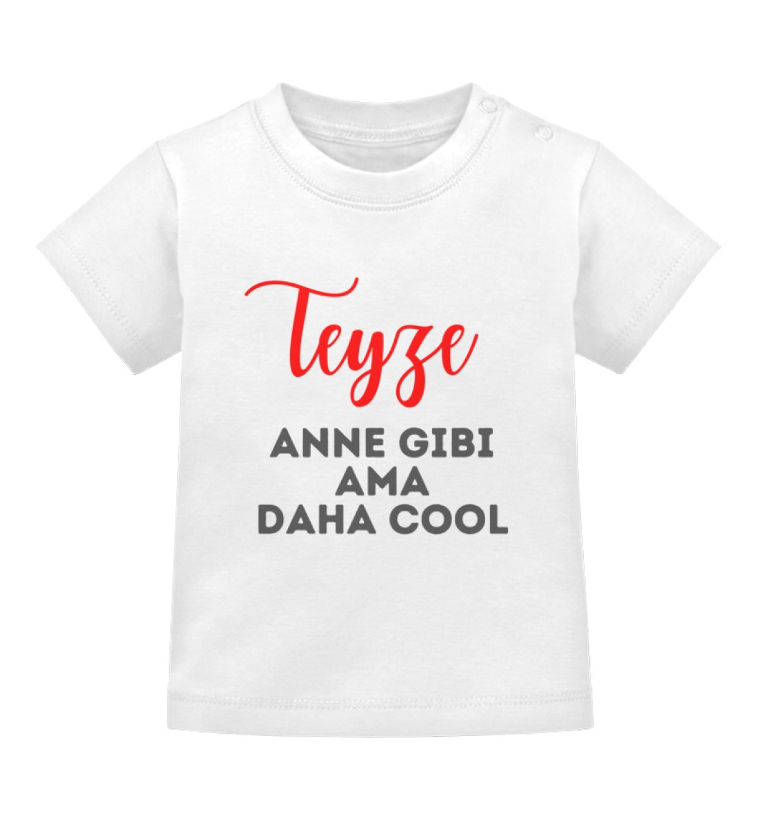 Teyze / Tante - Baby T-Shirt-3