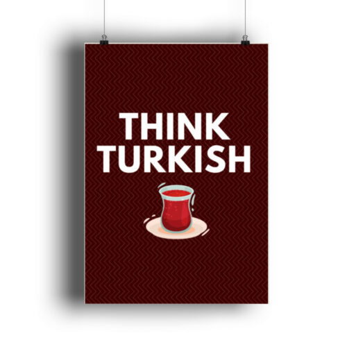Think Turkish Cay - Poster-6864